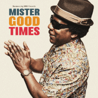 Mr. Good Times by Norman Jay MBE